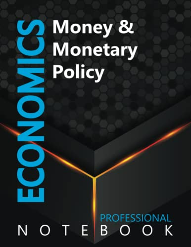 """Compare Textbook Prices for Economics, Money & Monetary Policy Ruled Notebook, Professional notebook, Journal for Business & Economics Professional, Large 8.5"""" x 11"""" size, 108 pages, Glossy cover  ISBN 9798491493784 by Cre8tive Press"""