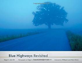 BLUE HIGHWAYS Revisited (Volume 1)