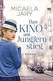 Das Kino am Jungfernstieg: Roman - Die Kino-Saga 1