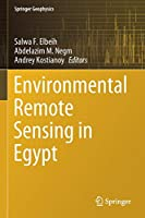 Environmental Remote Sensing in Egypt (Springer Geophysics)