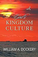 God's Kingdom Culture