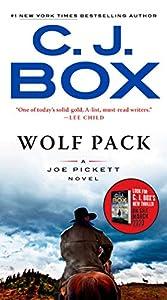 Wolf Pack (A Joe Pickett Novel)