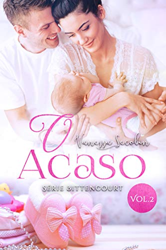 O Acaso: Série Bittencourt - livro 2 (Portuguese Edition)