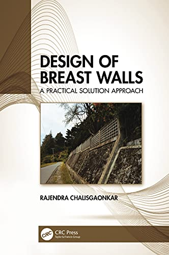 Design of Breast Walls: A Practical Solution Approach