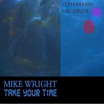 TAKE YOUR TIME (Original Mix)