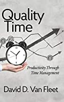 Quality Time: Productivity Through Time Management