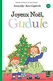 Joyeux Noël, Gudule ! (French Edition)