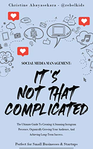 Social Media Management: It's Not That Complicated (English Edition)