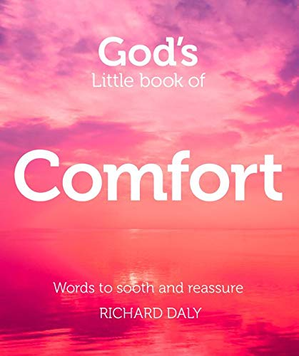God's Little Book of Comfort: Words to soothe and reassu