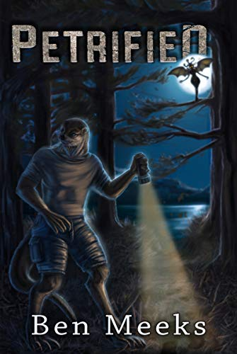 Petrified (The Keeper Chronicles Book 1) by [Ben Meeks]