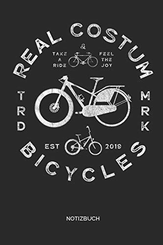 Real Costum Bicycles Notizbuch: Fahrrad Notizbuch | Geschenk für Radsportler, Fixie Fahrrad, Mountainbike und Rennrad Fans, Kinder, Jugendliche, Frauen und Männer