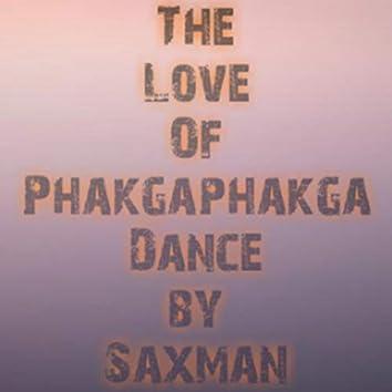 The love of phakgaphakga dance