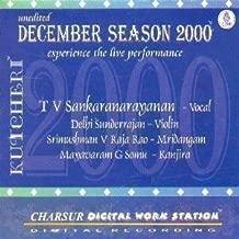 Kutcheri – T V Sankaranarayanan – Vocal (with Delhi Sunderrajan-Violin, Srimushman V Raja Rao-Mridangam; Mayavaram G Somu-Kanjira) – Live Recording Of A Concert Held In Karthik Fine Arts, on 07 December, 2000 – Experience The Live Performance (2-CD Pack)