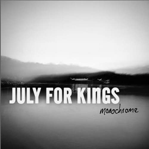 July For Kings