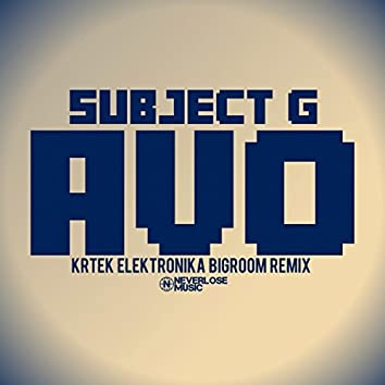 AVO (Krtek Elektronika Bigroom Remix)
