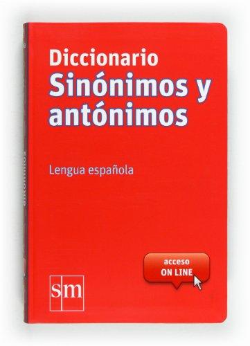 Diccionario sinónimos y antónimos : lengua española [Lingua spagnola]