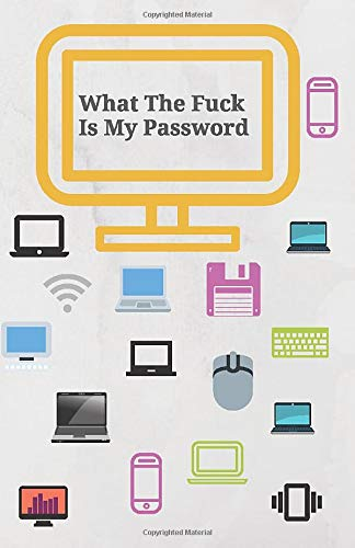 What The Fuck Is My Password: Funny Internet Password Logbook To Protect Usernames. Secret Santa Gift Exchange Idea. Password Tracker. Log Date. Small ... Save Your Secret Password. Important Website