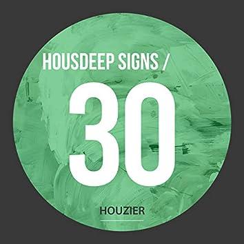 Housdeep Signs - Vol.30