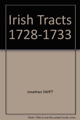 Irish Tracts 1728-1733
