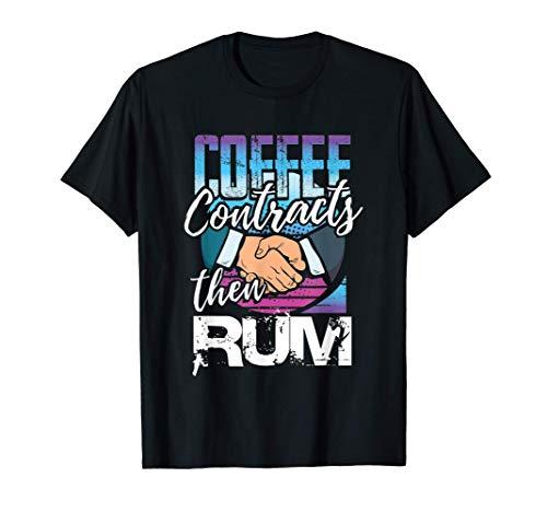 Real Estate Contracts Broker Agent Gift Coffee Rum Dealer Camiseta