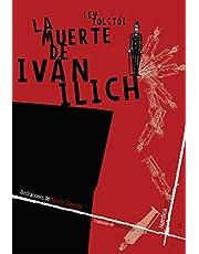 La Muerte de Ivan Ilich (Ilustrados)
