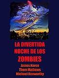 La divertida noche de los zombies