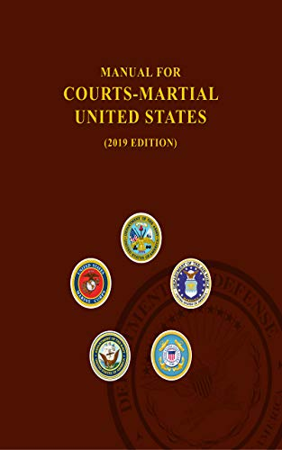 Manual for Courts-Martial, United States 2019 edition (English Edition)