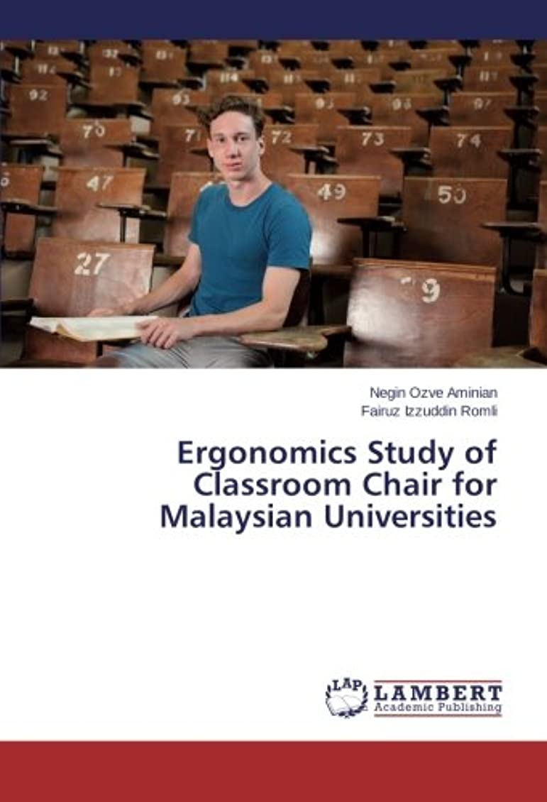 行商中央虹Ergonomics Study of Classroom Chair for Malaysian Universities