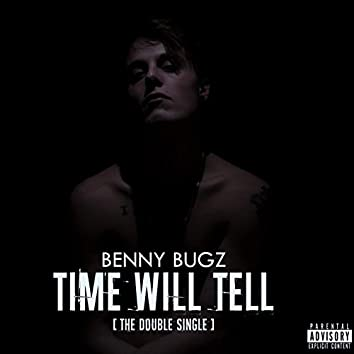 Time Will Tell (The Double Single)