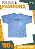 2011 Topps American Pie Fads and Fashions #FF-14 Hypercolor Shirts NonSport Card NM-MT