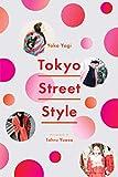 Tokyo Street Style - Yoko Yagi