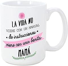 MUGFFINS Taza para Regalar a Madres - La Vida no Viene con un Manual de Instrucciones, Viene con una Bonita MAMÁ - 350 ml - Tazas con Frases de Regalo para mamás