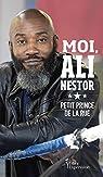 Moi, Ali Nestor : Petit prince de la rue par Nestor