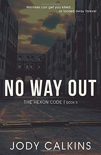 No Way Out (The Hexon Code, Band 5)