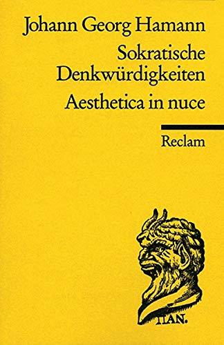 Sokratische Denkwürdigkeiten. Aesthetica in nuce (Reclams Universal-Bibliothek)