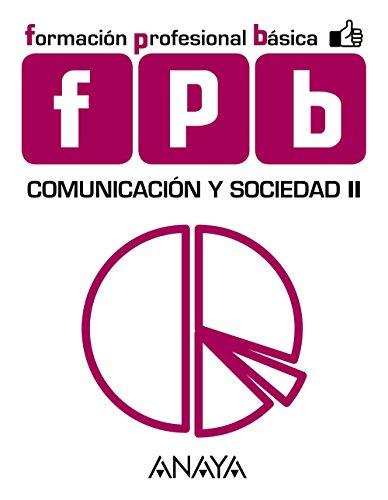 Módulo de Comunicación y Sociedad, comunicación y sociedad II, 2 Formación Profesional