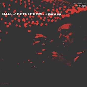 Ball at Bethlehem with Braff (Live)
