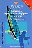 Réadaptation et perte d'autonomie chez le sujet âgé - La régression psychomotrice, 2e édition