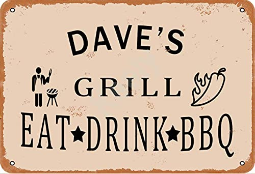 SWT-T Dave's Grill Eat Drink BBQ Metall Vintage Tin Schild Wanddekoration 12x8 inches