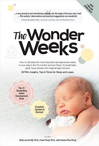 The Wonder Weeks: How to Stimulate Your Baby's Mental Development and Help Him Turn His 10 Predictable, Great, Fussy Phases into Magical Leaps Forward(5th Edition)