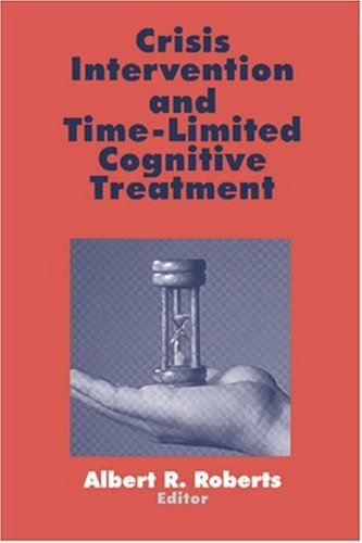 Crisis Intervention And Time Limited Cognitive Treatment Practice