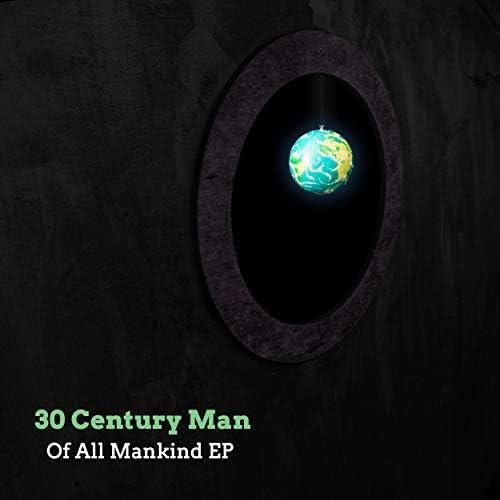 30 Century Man
