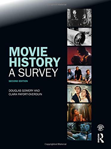 Compare Textbook Prices for Movie History: A Survey: Second Edition 1 Edition ISBN 9780415775458 by Gomery, Douglas,Pafort-Overduin, Clara