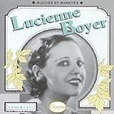 Songtexte von Lucienne Boyer - Succès et raretés 1926-1931