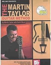 [(Mel Bay Presents the Martin Taylor Guitar Method)] [Author: Martin Taylor] published on (April, 2003)