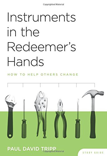 Instruments in the Redeemers' Hands Study Guide