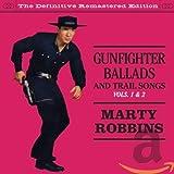 Gunfighter Ballads and Trail Songs / More Gunfighter Ballads von Marty Robbins