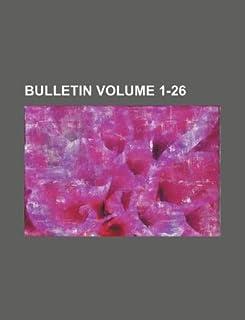 Bulletin Volume 1-26