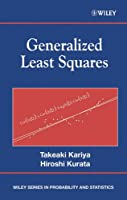 Generalized Least Squares (Wiley Series in Probability and Statistics)