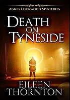Death on Tyneside: Premium Hardcover Edition